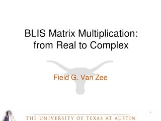BLIS Matrix Multiplication:  from Real to Complex