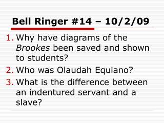 Bell Ringer #14 – 10/2/09