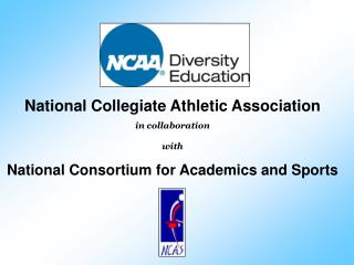 National Collegiate Athletic Association in collaboration  with