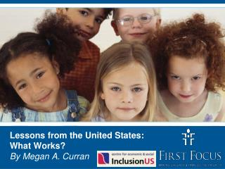 Lessons from the United States: What Works? By Megan A. Curran
