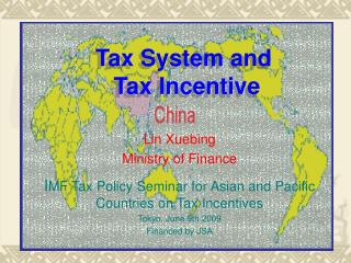 Tax System and  Tax Incentive