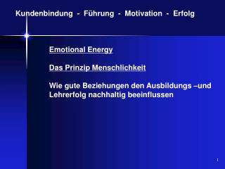 Kundenbindung  -  F�hrung  -  Motivation  -  Erfolg