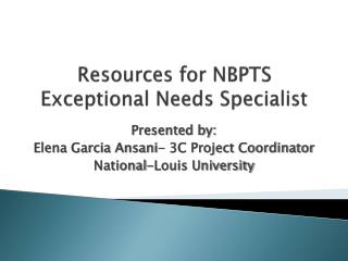 Resources for NBPTS Exceptional Needs Specialist