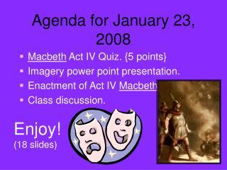 Agenda for January 23, 2008