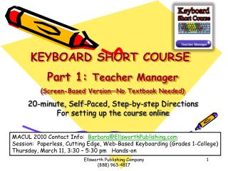 KEYBOARD SHORT COURSE  Part 1:  Teacher Manager (Screen-Based Version—No Textbook Needed)