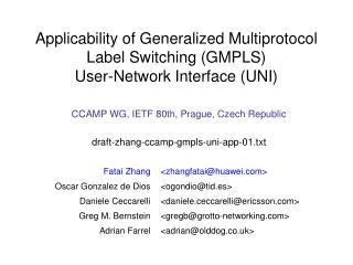 Applicability of Generalized Multiprotocol Label Switching (GMPLS) User-Network Interface (UNI)