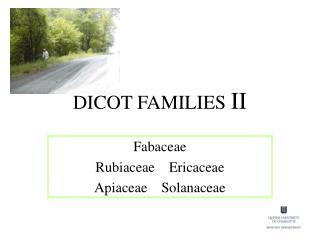 DICOT FAMILIES  II