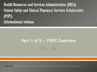 Part 1 of 5 – PSPC Overview
