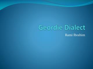 Geordie Dialect
