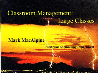 Classroom Management:                                Large Classes