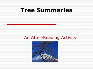 Tree Summaries