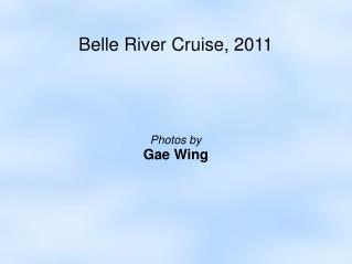 Belle River Cruise, 2011