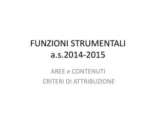 FUNZIONI STRUMENTALI a.s.2014-2015