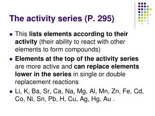 The activity series (P. 295)