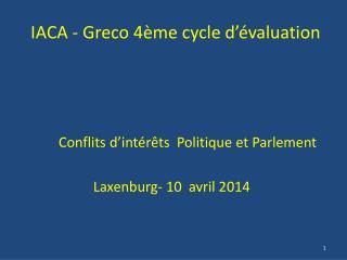 IACA - Greco 4ème cycle d'évaluation