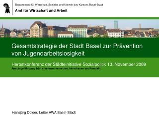 Gesamtstrategie der Stadt Basel zur Prävention von Jugendarbeitslosigkeit