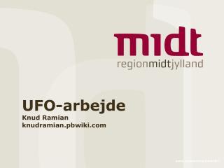 UFO-arbejde Knud Ramian knudramian.pbwiki