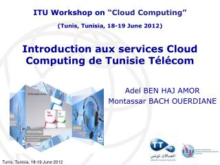 Introduction aux services Cloud Computing de Tunisie T�l�com
