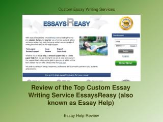 Review of the Top Custom Essay Writing Service EssaysReasy (also known as Essay Help)