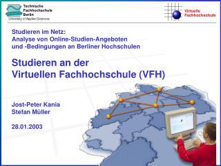 Studieren im Netz:  Analyse von Online-Studien-Angeboten  und -Bedingungen an Berliner Hochschulen