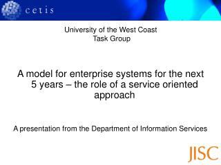 University of the West Coast  Task Group