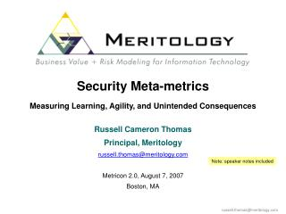 Security Meta-metrics  Measuring Learning, Agility, and Unintended Consequences