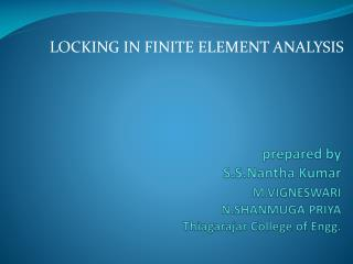 Prepared by  S.S.Nantha Kumar     M.VIGNESWARI    N.SHANMUGA PRIYA Thiagarajar College of Engg.