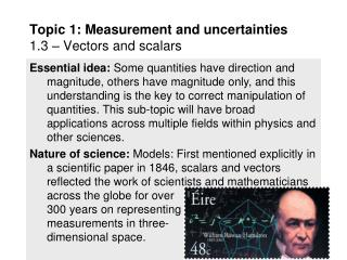 Topic 1: Measurement and uncertainties 1.3 – Vectors and scalars