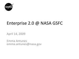 Enterprise 2.0 @ NASA GSFC