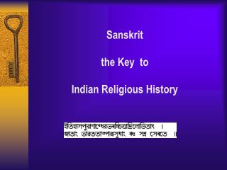 Sanskrit  the Key  to  Indian Religious History