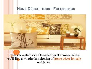 Home Decor  - Furnishing