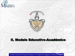 II. Modelo Educativo-Académico