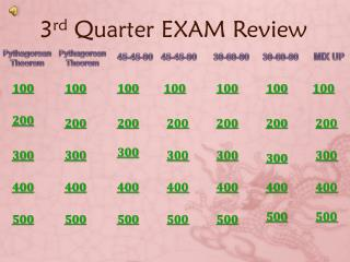3 rd  Quarter EXAM Review