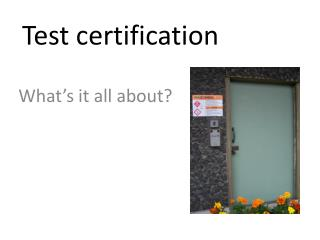 Test certification