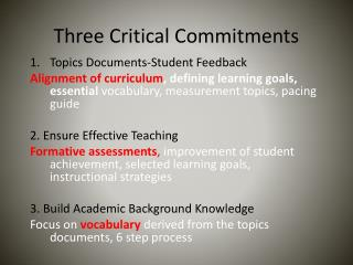 Three Critical Commitments