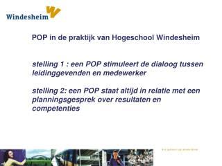 Uitgangspunten binnen Windesheim bij  personeelsevaluatie en dus POP?