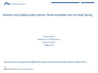 Activism and a global public sphere: Some examples from the Arab Spring