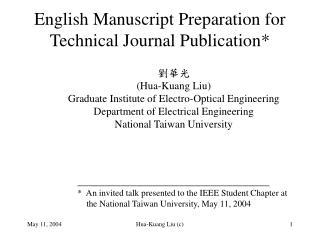 English Manuscript Preparation for Technical Journal Publication*