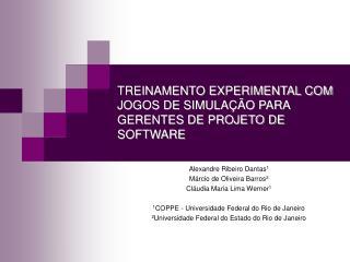 TREINAMENTO EXPERIMENTAL COM JOGOS DE SIMULAÇÃO PARA GERENTES DE PROJETO DE SOFTWARE
