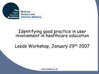 Identifying good practice in user involvement in healthcare education