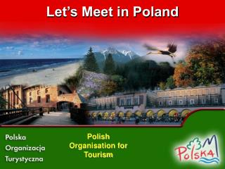 Let's Meet in Poland
