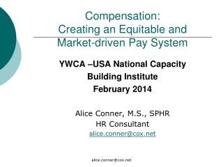 Compensation: Creating an Equitable and  Market-driven Pay System