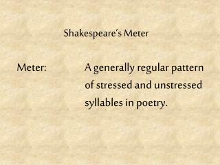 Shakespeare's Meter