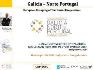 Juan Lirón Lago , GNP-EGTC Director jliron@gnpaect.eu