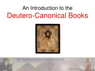 An Introduction to the Deutero-Canonical Books