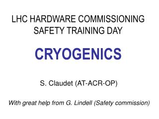 LHC HARDWARE COMMISSIONING   SAFETY TRAINING DAY