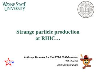 Strange particle production  at RHIC�