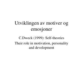 Utviklingen av motiver og emosjoner
