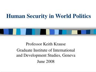 Human Security in World Politics
