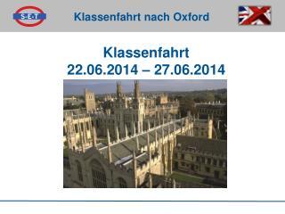 Klassenfahrt 22.06.2014 – 27.06.2014
